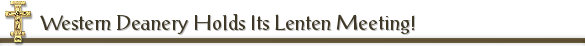 Western Deanery Holds Its Lenten Meeting!