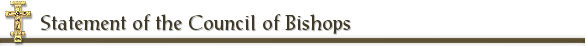 Statement of the Council of Bishops
