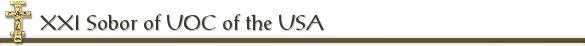 XXI Sobor of UOC of the USA